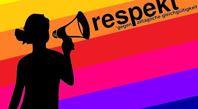 respekt* – gegen alltägliche gleichgültigkeit: Komm auf die Open Stage!